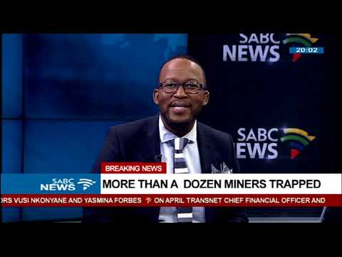 [BREAKING NEWS] More than a dozen miners trapped in a Johannesburg mine