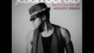 Jason Derulo - Whatcha Say [ACOUSTIC VERSION]
