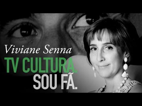 #TVCulturaSouFa - Viviane Senna