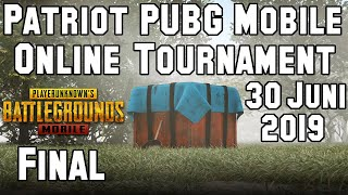 🔴 Patriot PUBG Mobile Indonesia Tournament Final 30 Juni 2019. PUBGM Online Tourney