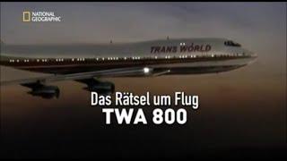 23 - Sekunden vor dem Unglück - Das Rätsel um Flug TWA 800