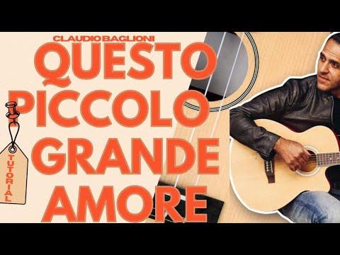 QUESTO PICCOLO GRANDE AMORE - C. BAGLIONI