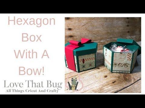 Cricut Hexagon Box With A Bow!