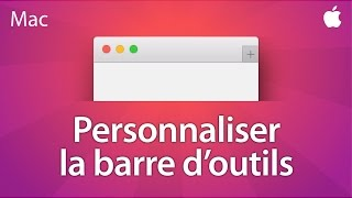 Personnaliser la barre d'outil des applications Apple - Mail, Safari, Finder, Notes, Keynote...