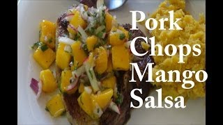 How To Cook Pork Chops With Mango Salsa