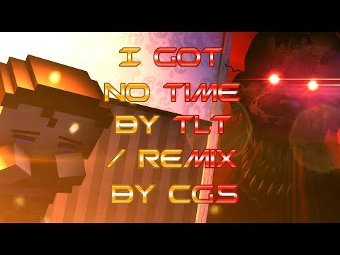 FNAF / SFM| I Got No Time - remix and cover by CG5 / music by TLT