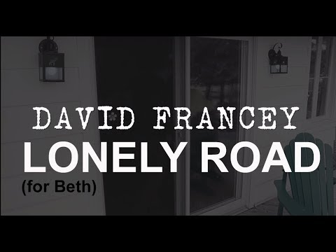 Thoughts on Lonely Road from Francey's The Broken Heart of Everything Album  ~Jeff Robson
