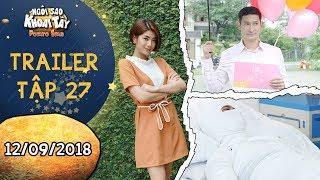 Ngôi sao khoai tây |trailer tập 27: Huy Khánh gặp tai nạn vì cố gắng gây bất ngờ cho Đàm Phương Linh