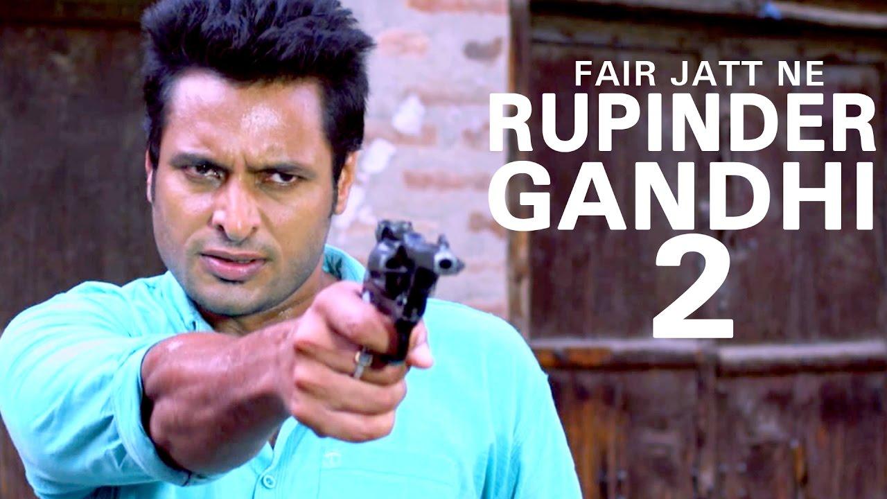 FAIR JATT NE - Rupinder Gandhi 2 ● Lavi Dhindsa ● Latest Punjabi Movie ● Lokdhun Punjabi