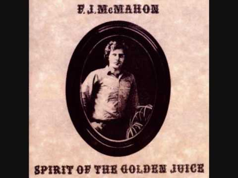 F. J. McMahon ‎– Spirit Of The Golden Juice (1969, full albu