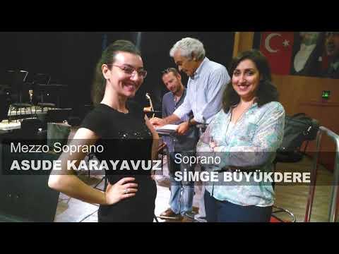 Soprano Simge Büyükedez ve MezzoSoprano Asude Karayavuz