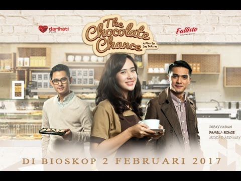 Film Indonesia The Chocolate chance - { Trailer Official - English subtitle }