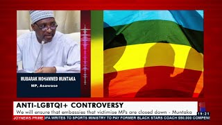 We will ensure that embassies that victimize MPs are closed down - Muntaka- Joy News Prime 14-10-21