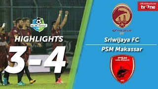 Sriwijaya FC Vs PSM Makassar: 3-4 All Goals & Highlights