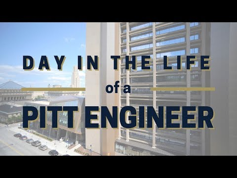 Day In the Life of a Pitt Engineer