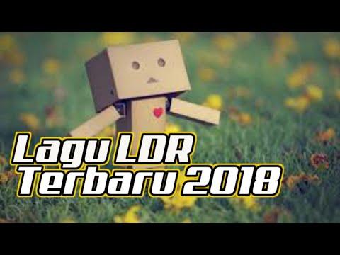 LAGU LDR TERBARU 2018 - ROMANTIS BANGET