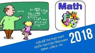 Giải đề thi thử THPTQG Toán Nam Định lần 2 năm 2018 - P2