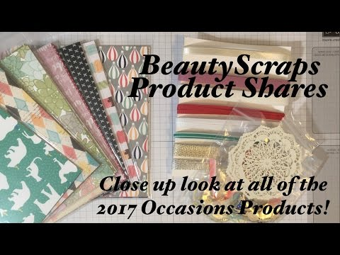 Stampin' Up! Spring Occasions 2017 Catalog Product Share & Close Up of all Papers & Embellishments