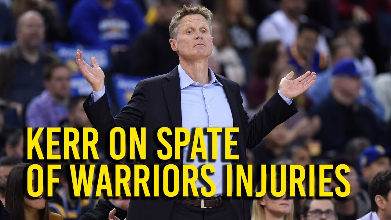 Kerr discusses recent spate of Warriors injuries
