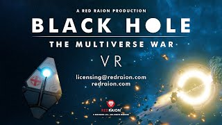 Trailer Black Hole – The Multiverse War VR