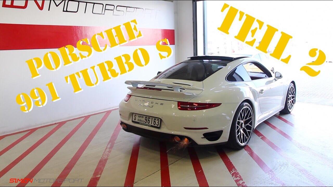 Porsche 991 Turbo S   Stage 2   Teil 2/2   SimonMotorSport   Folge ...