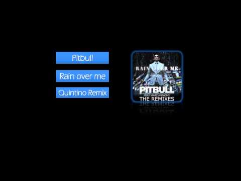 Pitbull ft. Mark Anthony - Rain over me (Quintino Remix)