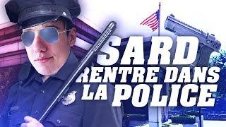 SARDOCHE - SARD RENTRE DANS LA POLICE