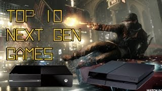 Top 10 Best Upcoming Next Gen Games (ps4/ Xbox One/ps3) [2013/2014]