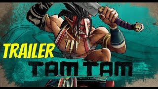 Samurai Shodown Tam Tam Trailer ⚔️ Samurai Shodown TamTam
