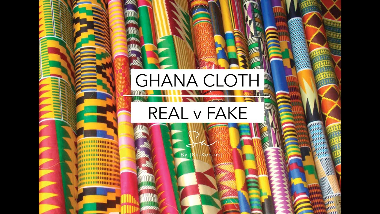 Ghana Cloth Real V Fake Youtube