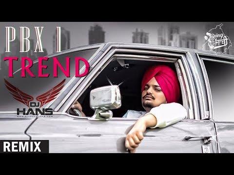 Trend - Sidhu Moosewala (DHOL MIX)   DJ Hans   PBX 1