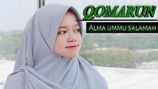 Qomarun cover alma ummu salamah||syubbanul akhyar|LIRIK