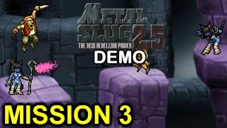 Metal Slug 2.5 DEMO - Misión 3. (Fangame)