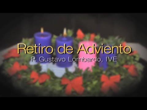 02 El Testimonio sobre sí mismo - P Gustavo Lombardo, IVE - Retiro de 1 día - Adviento 2015