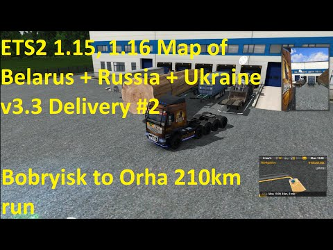 ETS2 Map of Belarus + Russia + Ukraine v3.3 Delivery #2