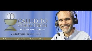 Called to Communion - 9/5/2016 - Dr. David Anders