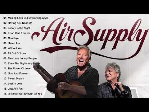 AirSupply❤ Best Songs   AirSupply❤ Greatest Hits Full Album