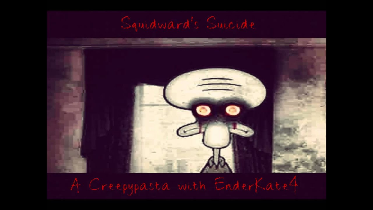 Squidward's Suicide - Creepypasta - Nightmare Fuel - YouTube