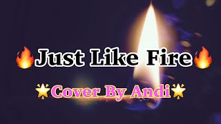Kidz Bop Kids- Just like Fire (Cover by Andi) Throwback video