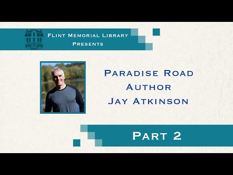 Paradise Road Author Jay Atkinson Reading at the Flint Public Library - Part 2