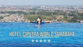 Penampakan apa saja di review Hotel Ciputra World Surabaya