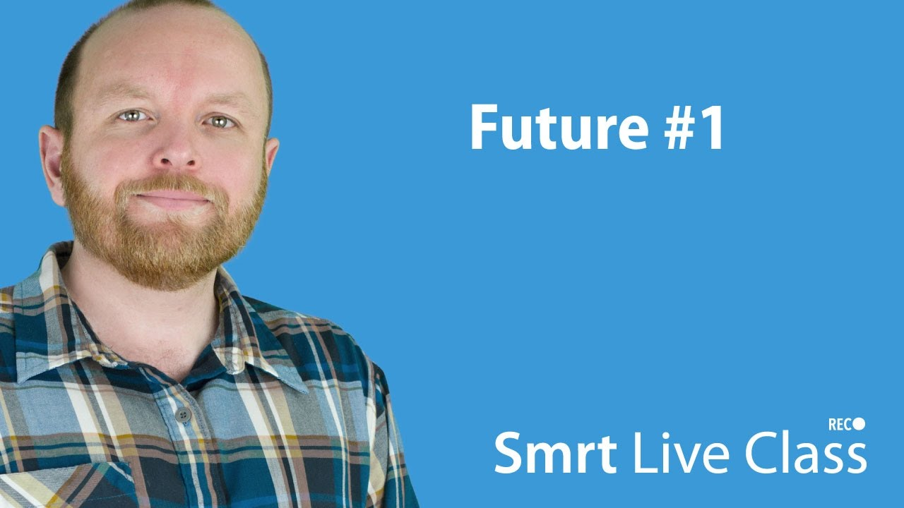 Future #1 - Intermediate English with Mark #25