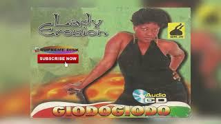 BENIN MUSIC: LADY EROSION - GIODOGIODO [Full Edo Music Album]