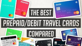 Best Prepaid / Debit Travel Cards Compared | UK 2019