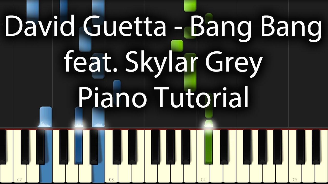 david-guetta-bang-bang-tutorial-how-to-play-on-piano-feat-skylar-grey-sam-masghati
