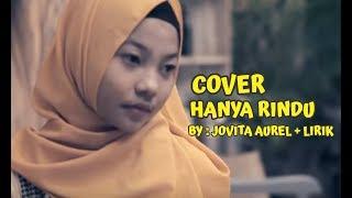 ANDMESH KAMALENG - HANYA RINDU (  Reggae Cover BY Jovita Aurel ) Lirik