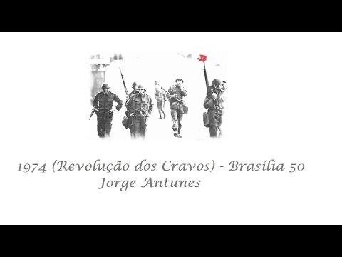 1974 (Revolução dos Cravos) - Brasília 50 | Jorge Antunes
