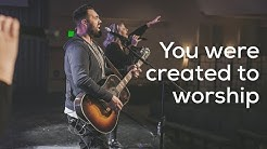 You were created to worship
