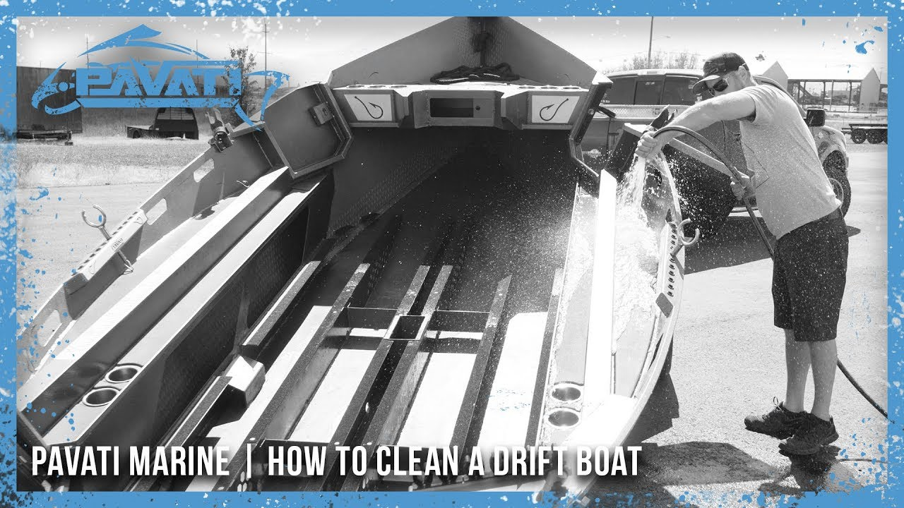 Pavati Marine Tutorials: How to Clean a Drift Boat