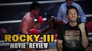 Rocky III Movie Review (Clubber Lang Special Edition)